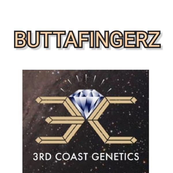 BUTTAFINGAZ - 3RD COAST GENETICS