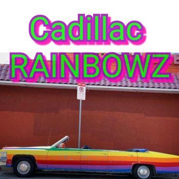CADILLAC RAINBOWZ - 3RD COAST GENETICS